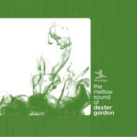 Dexter Gordon - The Mellow Sound Of Dexter Gordon
