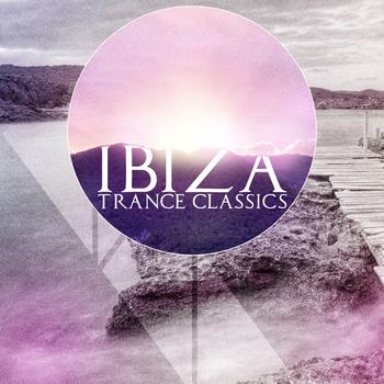 Various Artists - Ibiza Trance Classics