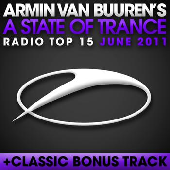 Armin van Buuren - A State Of Trance Radio Top 15 - June 2011