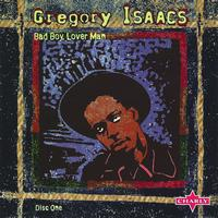 Gregory Isaacs - Bad Boy Lover Man, Vol.1