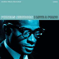 Phineas Newborn - I Love a Piano