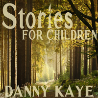 Danny Kaye - Stories for Children