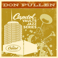 Don Pullen - The Capitol Vaults Jazz Series