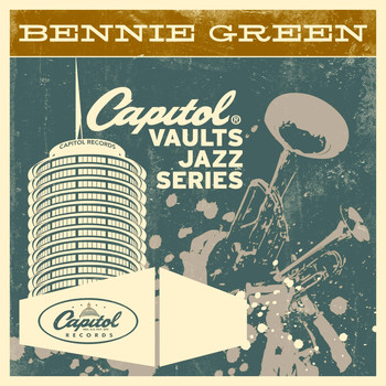 Bennie Green - The Capitol Vaults Jazz Series