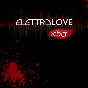 Seba - Elettrolove - Single