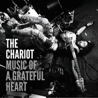 The Chariot - Music of a Grateful Heart - Single