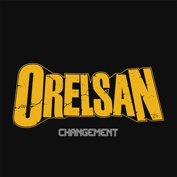 Orelsan - Changement - single