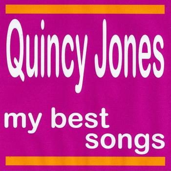 Quincy Jones - My Best Songs - Quincy Jones