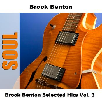 Brook Benton - Brook Benton Selected Hits Vol. 3
