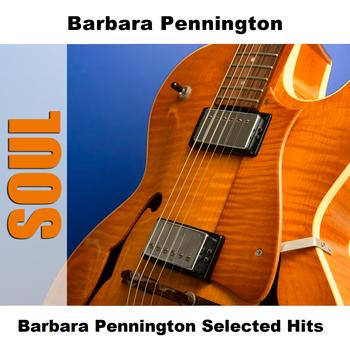 Barbara Pennington - Barbara Pennington Selected Hits