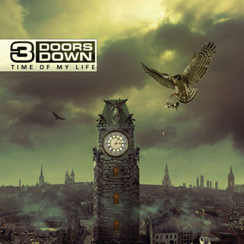 3 Doors Down - Time Of My Life (Deluxe Version)