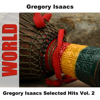 Gregory Isaacs - Gregory Isaacs Selected Hits Vol. 2