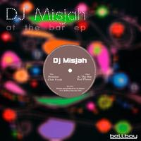 DJ Misjah - At The Bar EP