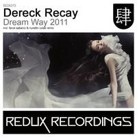 Dereck Recay - Dream Way 2011