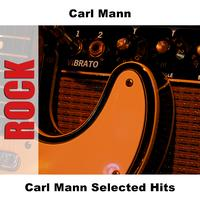 Carl Mann - Carl Mann Selected Hits