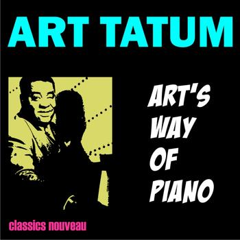 Art Tatum - Art's Way of Piano