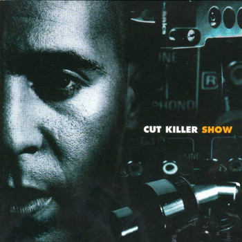 Dj Cut Killer - Cut Killer Show, Vol. 1