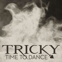 Tricky - Time To Dance