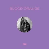 Blood Orange - Remixes Part 2