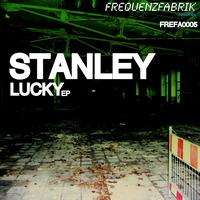 Stanley - Lucky EP