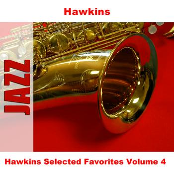 Hawkins - Hawkins Selected Favorites, Vol. 4