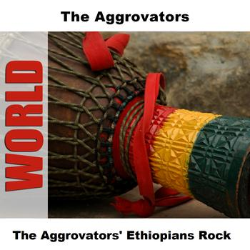 The Aggrovators - The Aggrovators' Ethiopians Rock