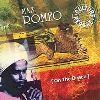 Max Romeo - On The Beach
