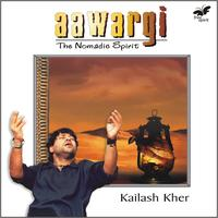 Kailash Kher - Aawargi - The Nomadic Spirit