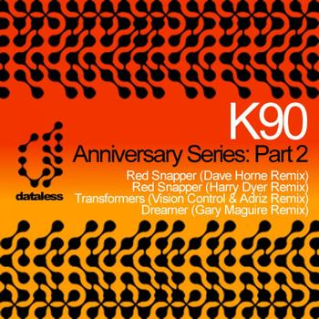 K90 - Anniversary Series: Part 2