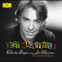 Roberto Alagna - C'est Magnifique! Roberto Alagna sings Luis Mariano (Version Internationale)