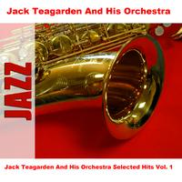 Jack Teagarden And His Orchestra - Jack Teagarden And His Orchestra Selected Hits Vol. 1
