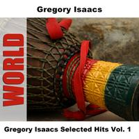 Gregory Isaacs - Gregory Isaacs Selected Hits Vol. 1