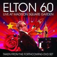 Elton John - Elton 60 - Live At Madison Square Garden