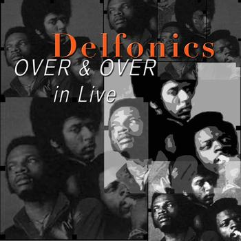 The Delfonics - Over and Over in Live