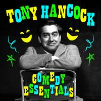 Tony Hancock - Comedy Essentials