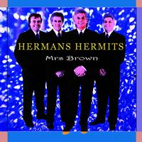 Hermans Hermits - Mrs Brown
