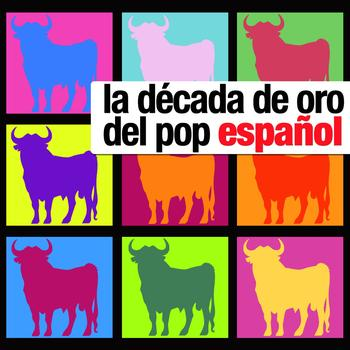Various Artists - La Decada de Oro del Pop Español