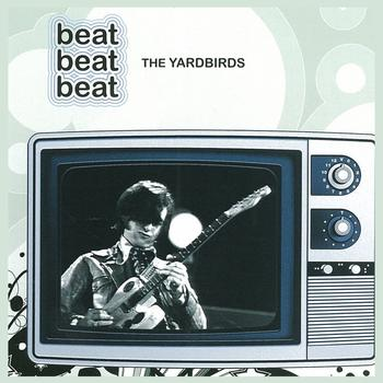 The Yardbirds - beat beat beat 5