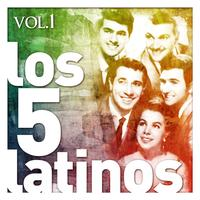 Los Cinco Latinos - Los Cinco Latinos. Vol. 1
