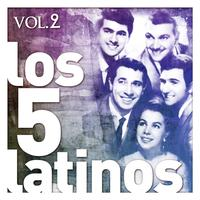 Los Cinco Latinos - Los Cinco Latinos. Vol. 2
