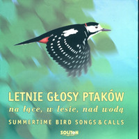 Letnie Glosy Ptakow - Summertime Bird Songs & Bird Calls