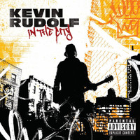 Kevin Rudolf - In The City (iTunes Exclusive (Explicit Version))
