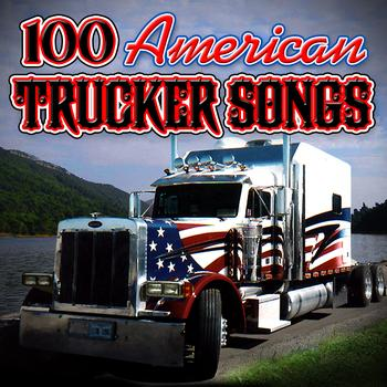 Various Artists - 100 American Trucker Songs