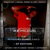 Remlius - Pandolist / House, Money & Car / Nafuti