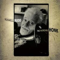 Roswell Rudd - The Incredible Honk