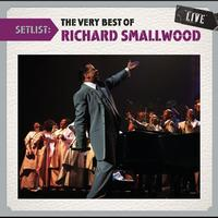 Richard Smallwood - Setlist: The Very Best Of Richard Smallwood LIVE