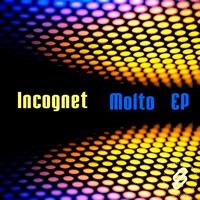 Incognet - Molto EP