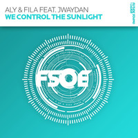 Aly & Fila feat. Jwaydan - We Control The Sunlight