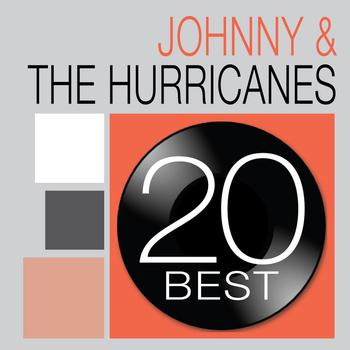 Johnny & the Hurricanes - 20 Best: Johhny & The Hurricanes