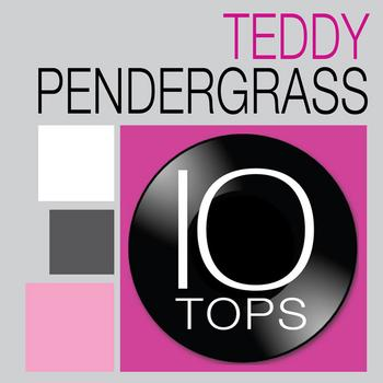 Teddy Pendergrass - 10 Tops: Teddy Pendergrass